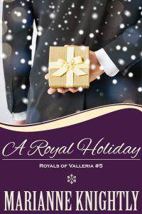 A Royal Holiday (Royals of Valleria #5)