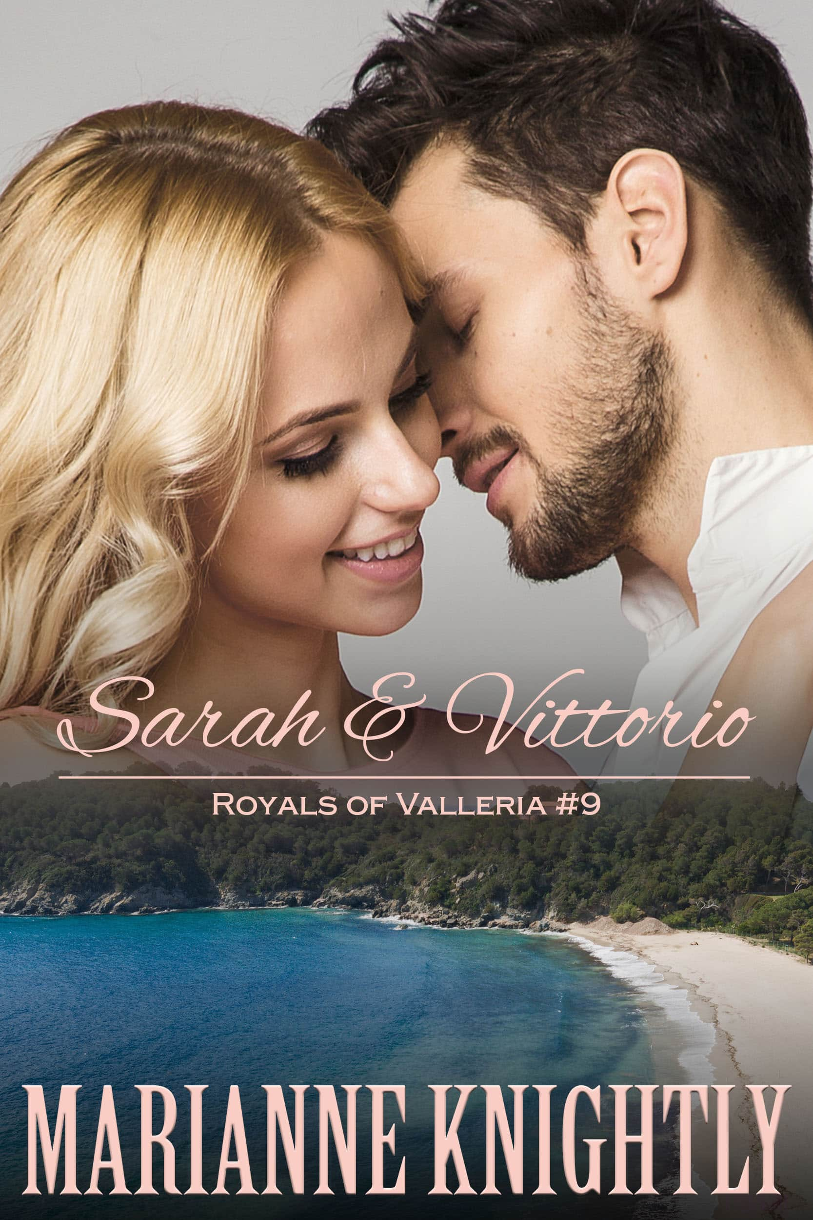 Sarah & Vittorio (Royals of Valleria #9)