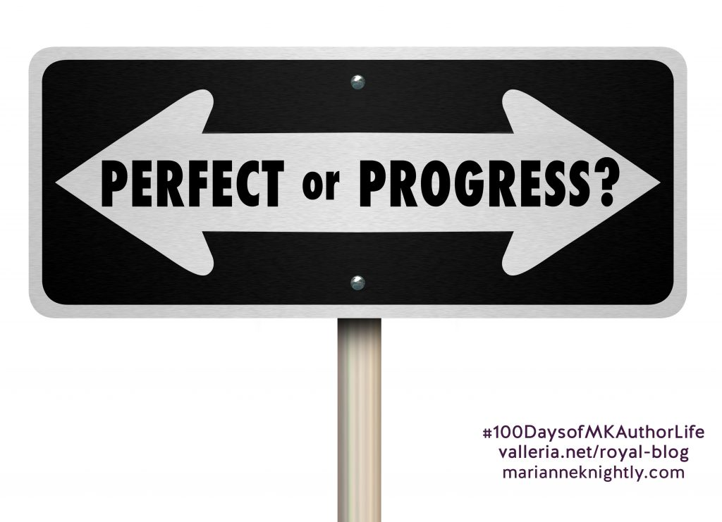 Perfect or Progress, a post by Marianne Knightly