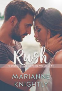 Rush (Hector & Millie) (Seaside Valleria 1) by Marianne Knightly