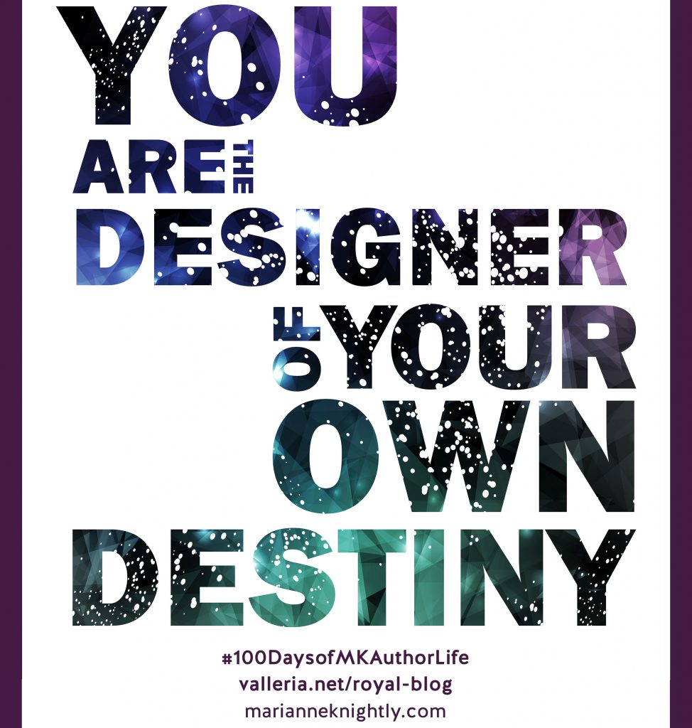 You Are the Designer of Your Own Destiny