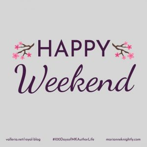 Happy Weekend Week 10