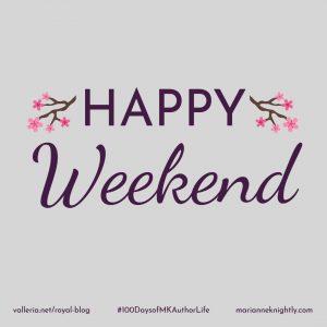 Happy Weekend Week 10