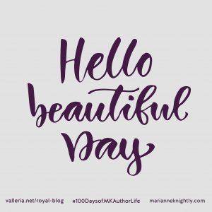 Hello Beautiful Day