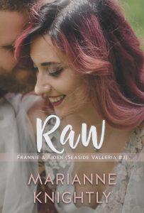 Raw (Frannie & Aiden) (Seaside Valleria 3) by Marianne Knightly