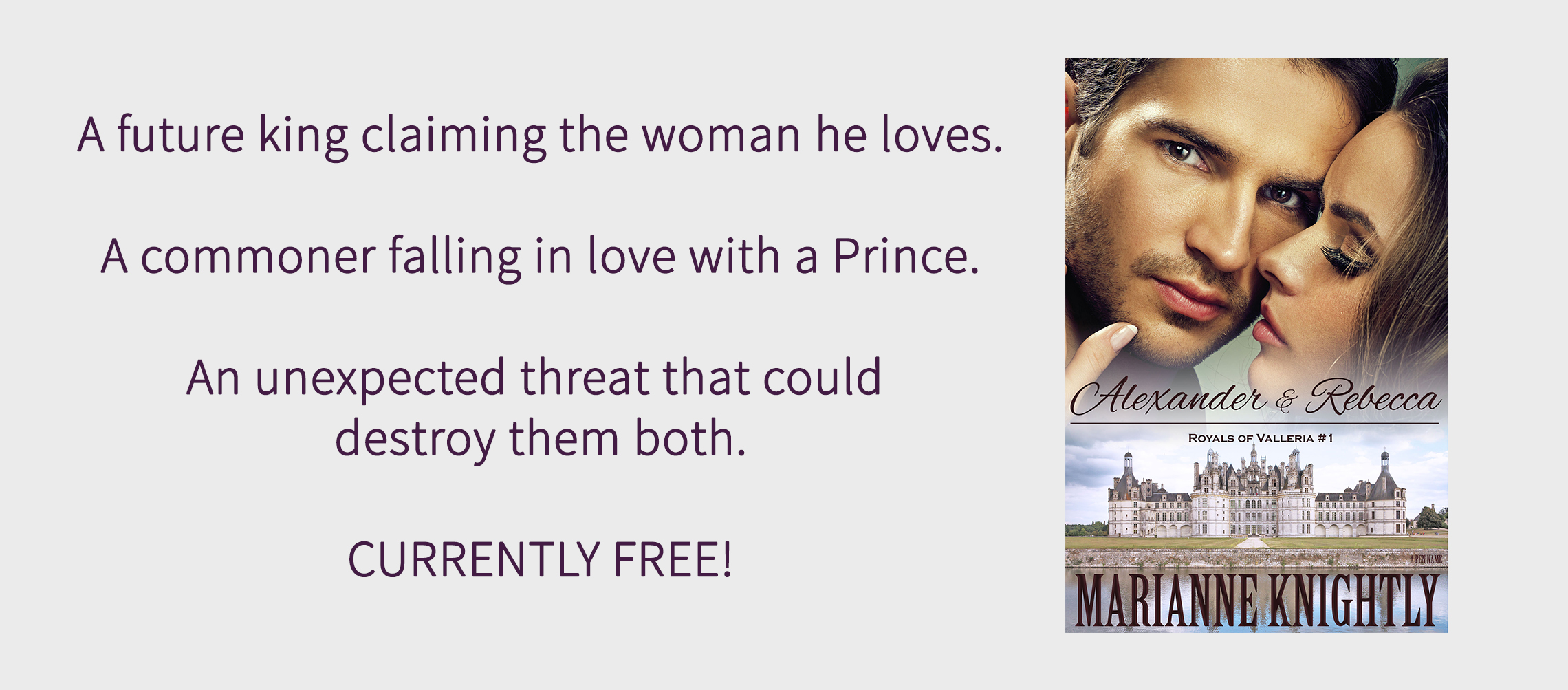 Alexander & Rebecca (Royals of Valleria #1) by Marianne Knightly