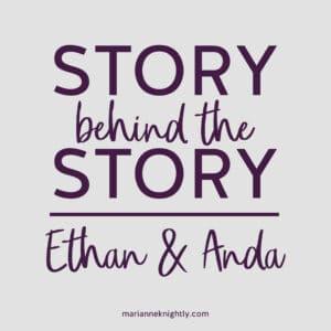 StoryBehindtheStory_Ethan and Anda (Royals of Valleria 11)