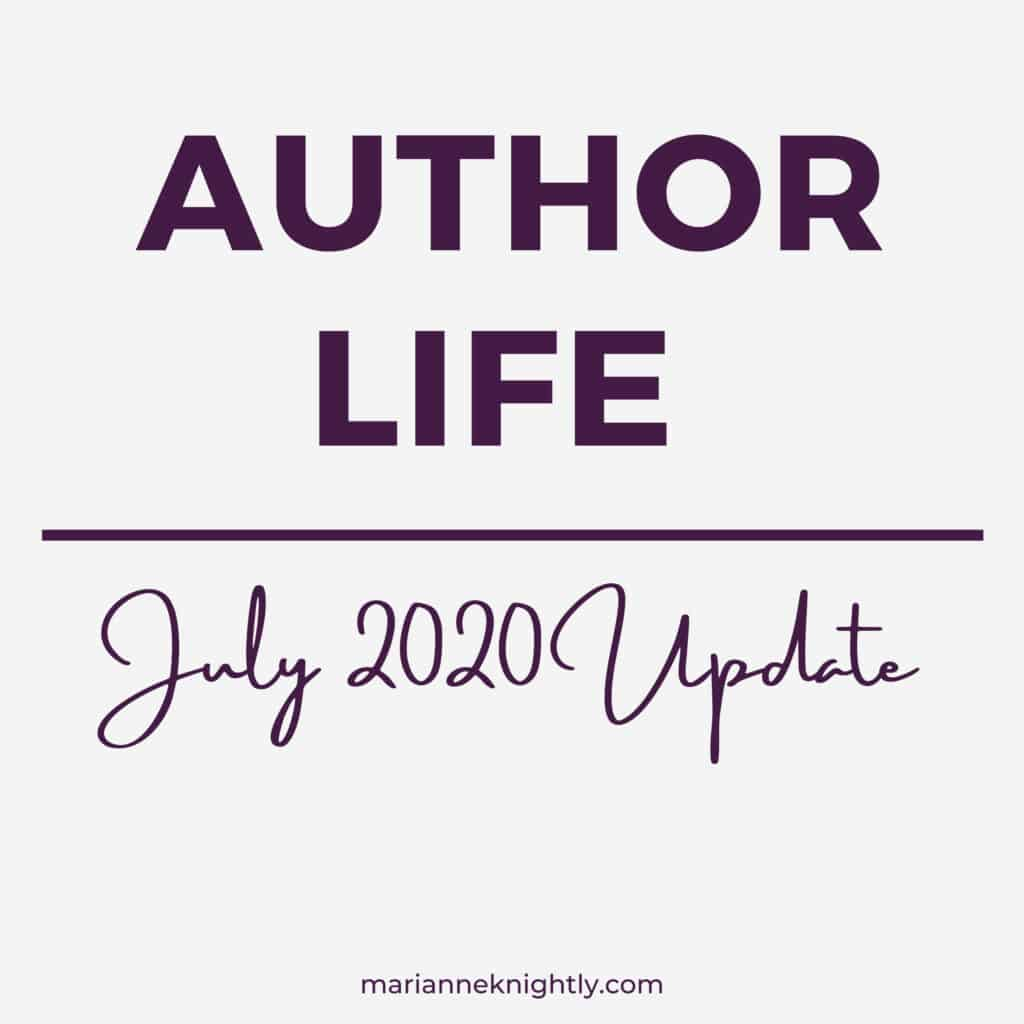 Marianne Knightly Writing & Life Update: July 2020