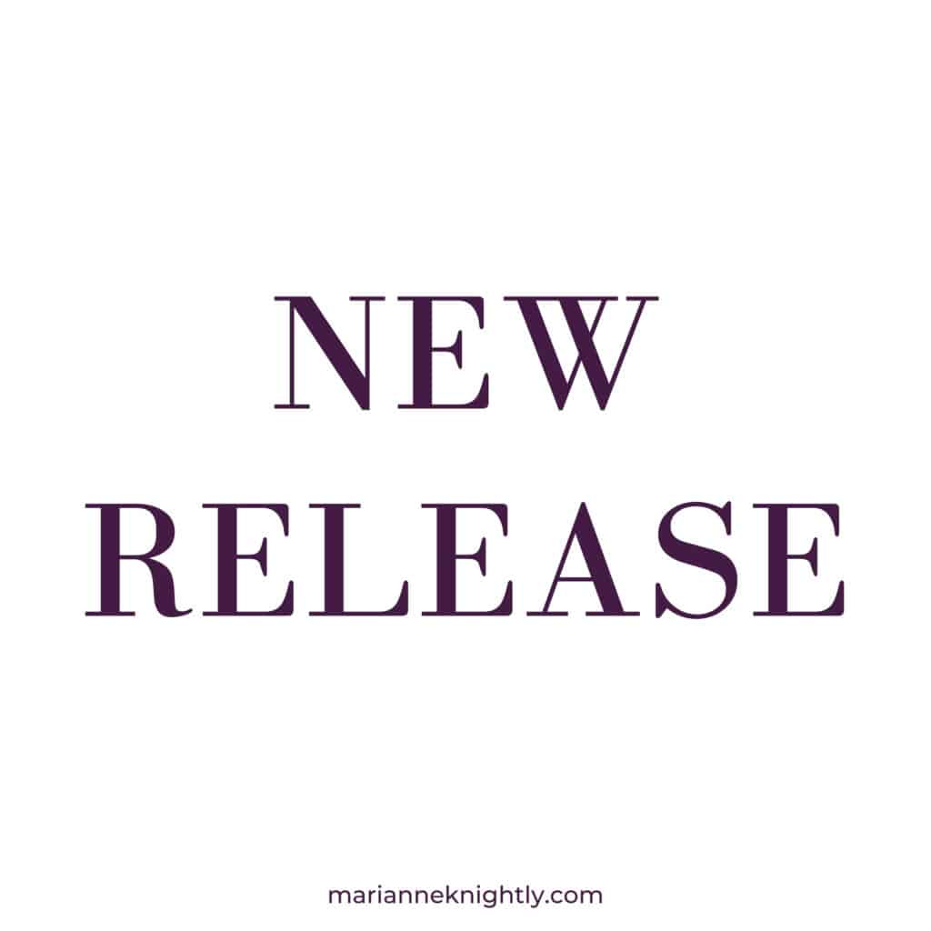 New Release by Marianne Knightly