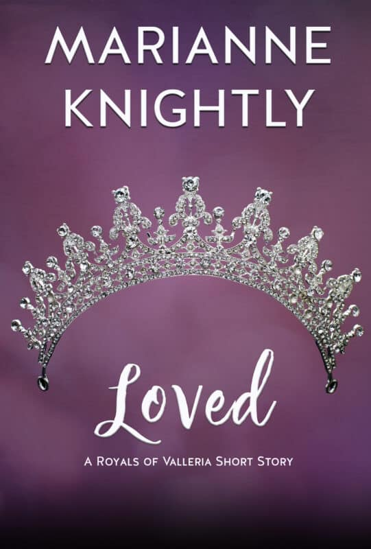 Loved (Royals of Valleria Short Story #2)
