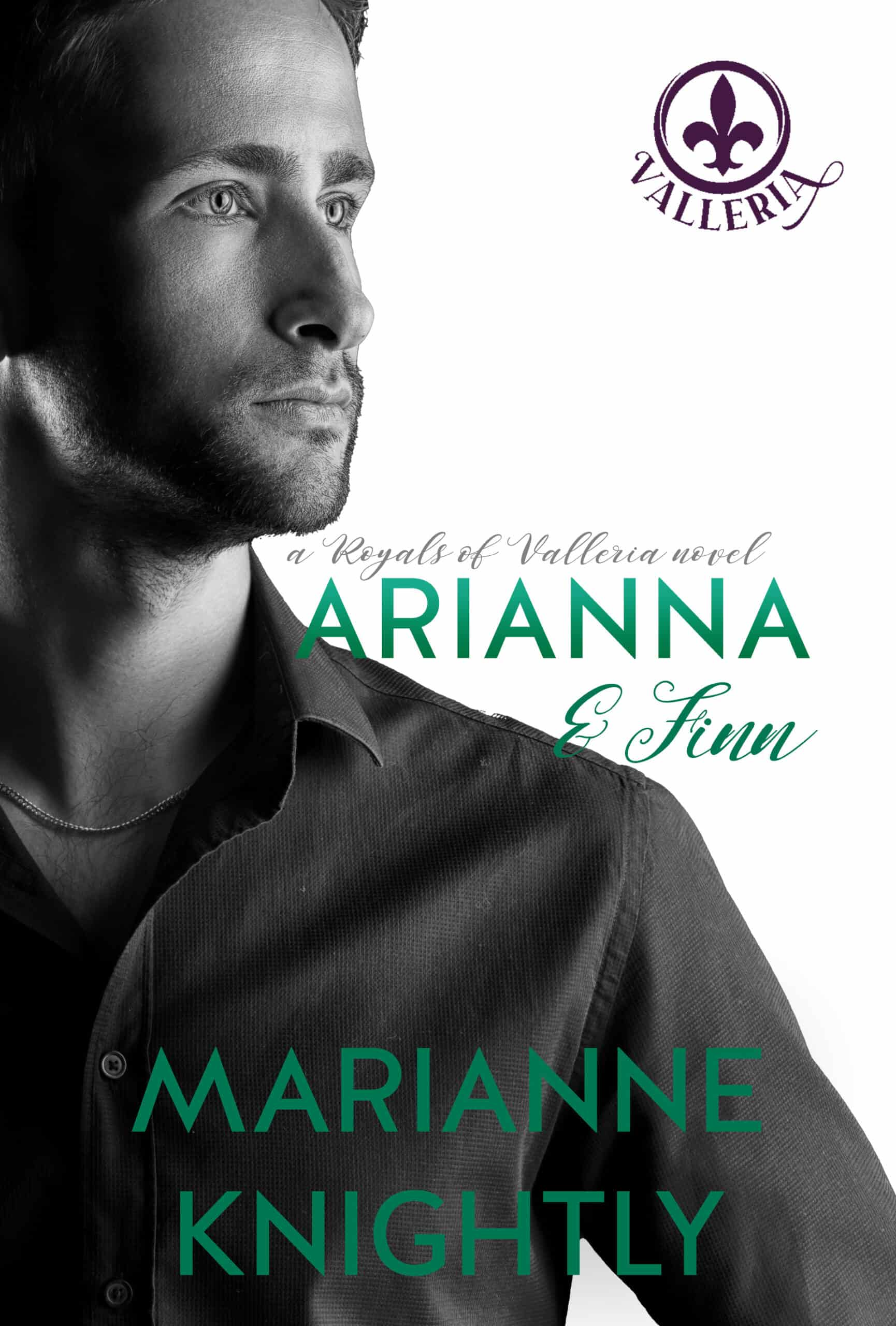 Arianna & Finn (Royals of Valleria #3) by Marianne Knightly