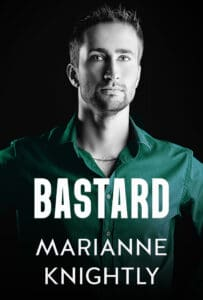 Bastard (Brazenbourg 1) by Marianne Knightly