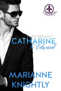 Catharine & Edward (Royals of Valleria #6) by Marianne Knightly