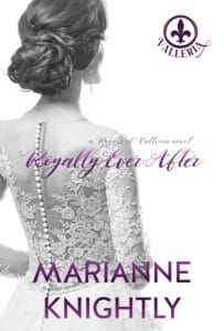 Royally Ever After (Royals of Valleria #7) by Marianne Knightly